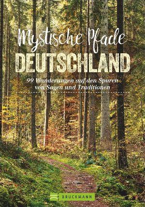 Mystische-Pfade-Deutschland